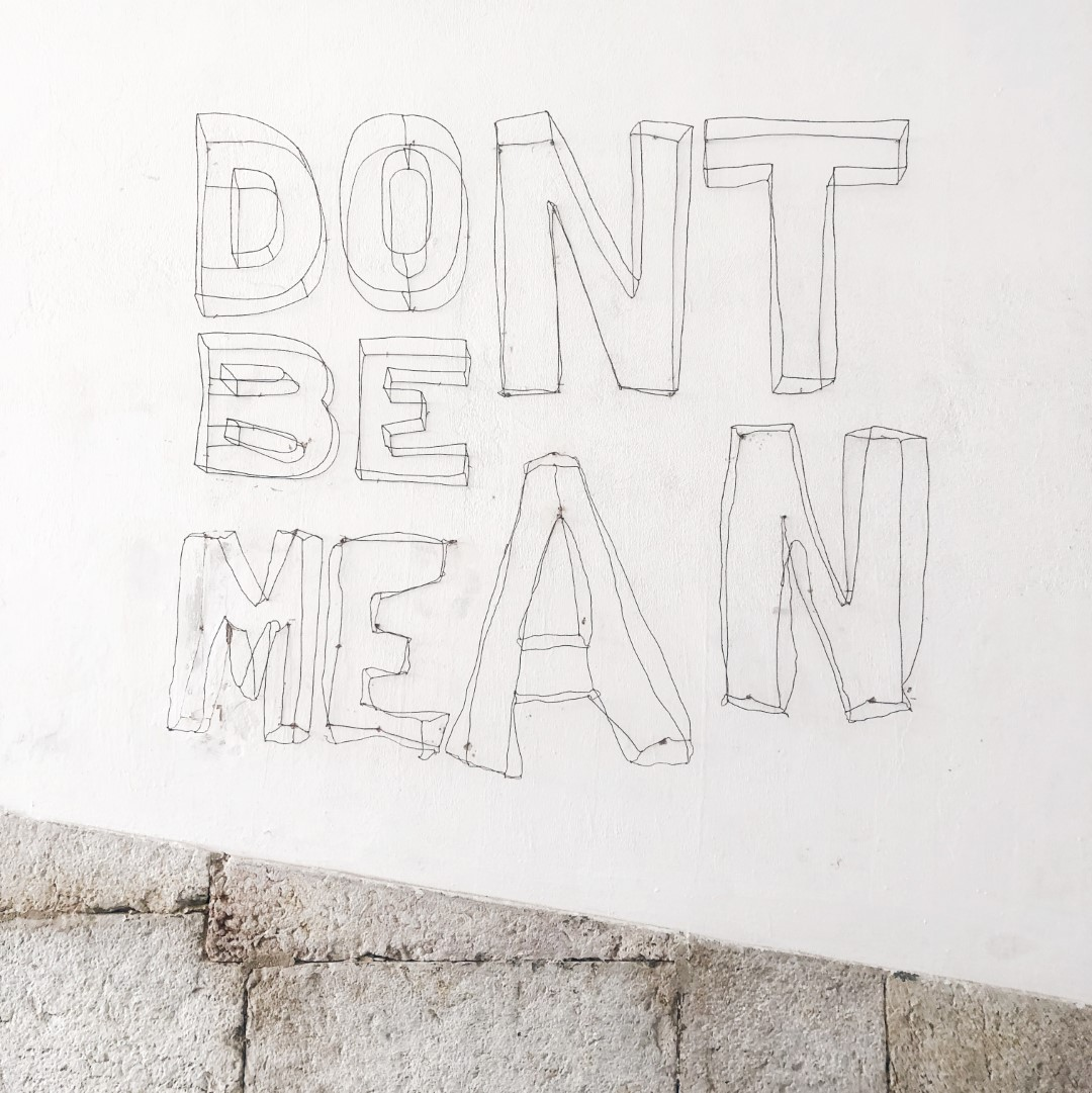 dont be mean quote